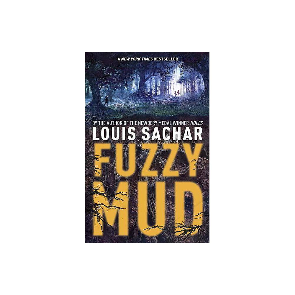 Fuzzy Mud By Louis Sachar Paperback