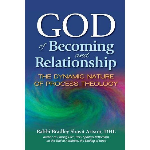 God of Becoming and Relationship - by  Bradley Shavit Artson (Paperback) - image 1 of 1