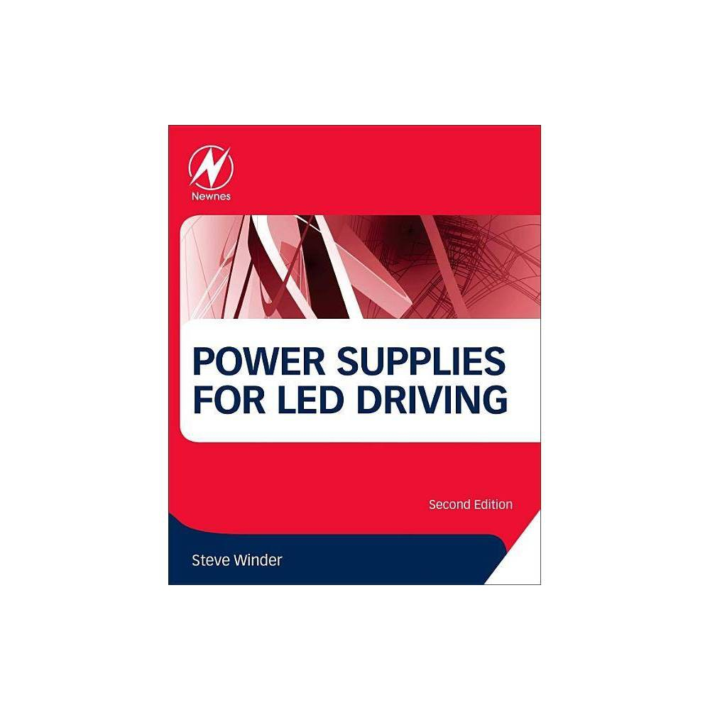 Power Supplies For Led Driving 2nd Edition By Steve Winder Paperback