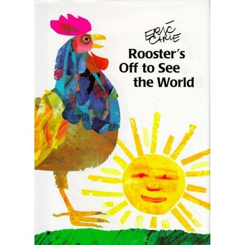 Rooster's Off to See the World - (World of Eric Carle) by  Eric Carle (Hardcover) - image 1 of 1