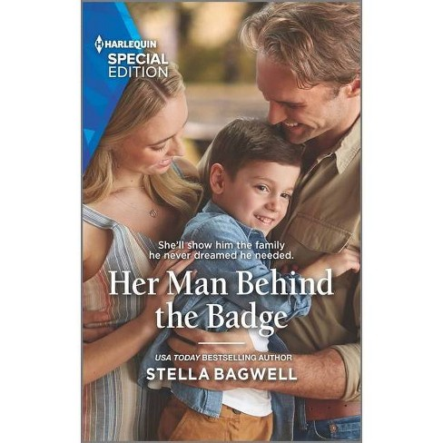 Her Man Behind the Badge - (Men of the West) by  Stella Bagwell (Paperback) - image 1 of 1