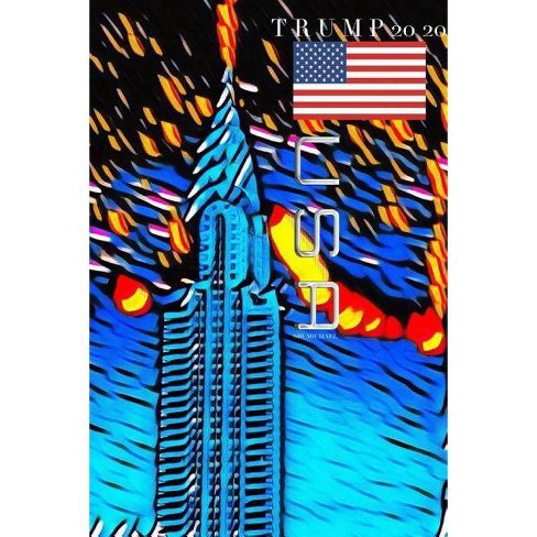 Trump New York city Empire state Building Journal 2020 - by  Sir Michael (Paperback) - image 1 of 1