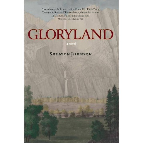 Gloryland - by  Shelton Johnson (Paperback) - image 1 of 1