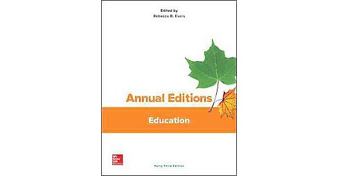 Annual Editions Education (Paperback) (Rebecca B. Evers) - image 1 of 1