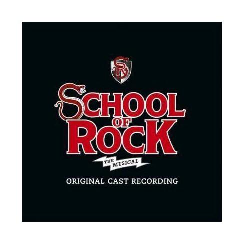 Andrew Lloyd Webber and Glenn Slater - School Of Rock: The Musical (CD) - image 1 of 1