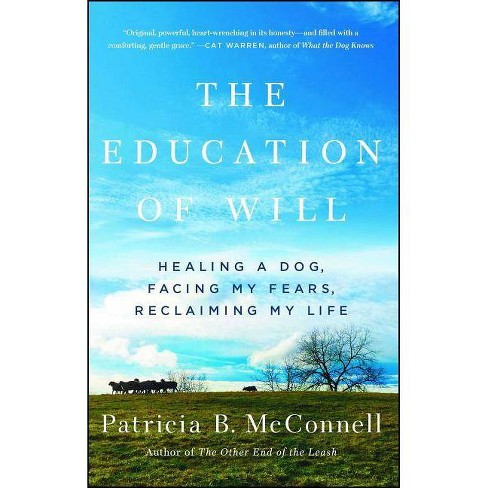 The Education of Will - by  Patricia B McConnell (Paperback) - image 1 of 1