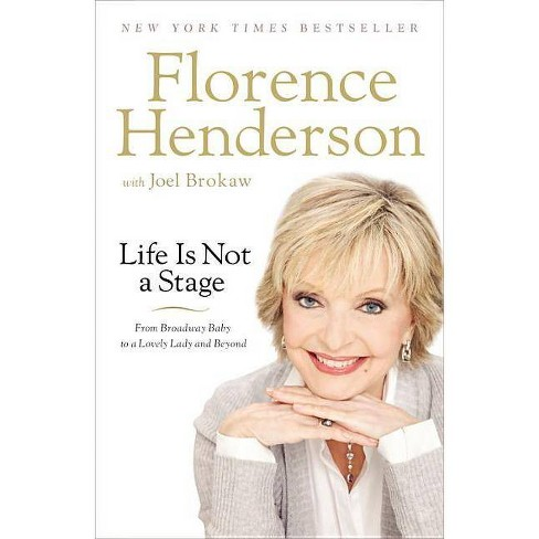Life Is Not a Stage - by  Florence Henderson (Paperback) - image 1 of 1