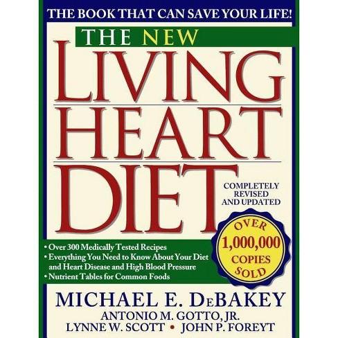 New Living Heart Diet - by  John P Foreyt & Lynne W Scott & Michael E Debakey & Antonio M Gotto - image 1 of 1