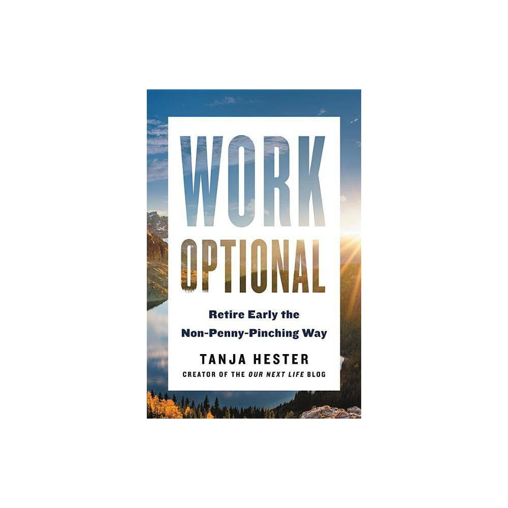 Work Optional By Tanja Hester Paperback
