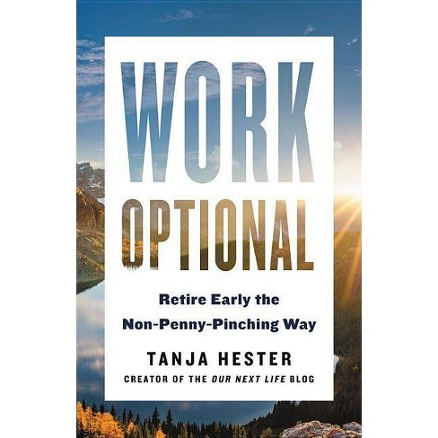 Work Optional - by  Tanja Hester (Paperback) - image 1 of 1