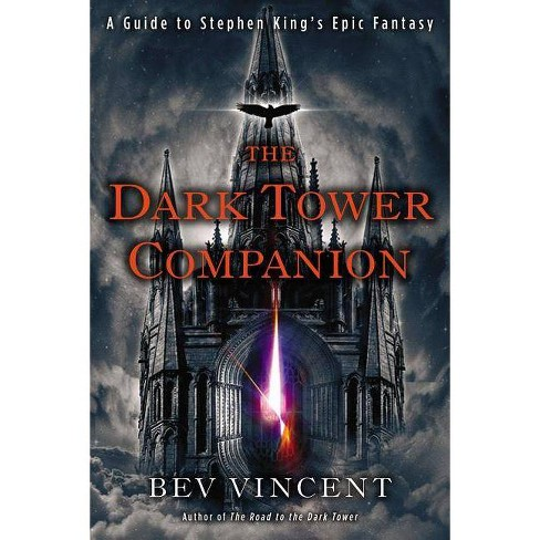 The Dark Tower Companion - by  Bev Vincent (Paperback) - image 1 of 1