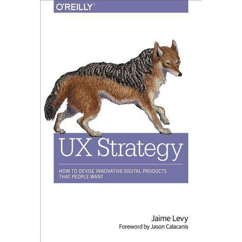 UX Strategy - by  Jaime Levy (Paperback) - image 1 of 1
