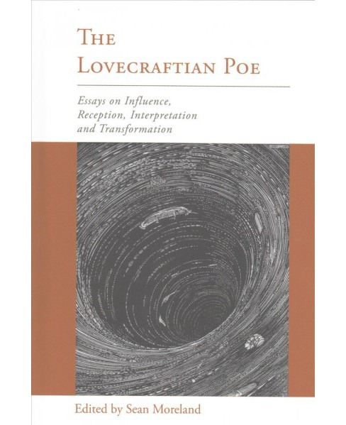 Lovecraftian Poe : Essays on Influence, Reception, Interpretation, and Transformation (Hardcover) - image 1 of 1