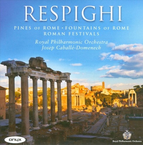 Royal philharmonic o - Respighi:Pines of rome fountains of r (CD) - image 1 of 2