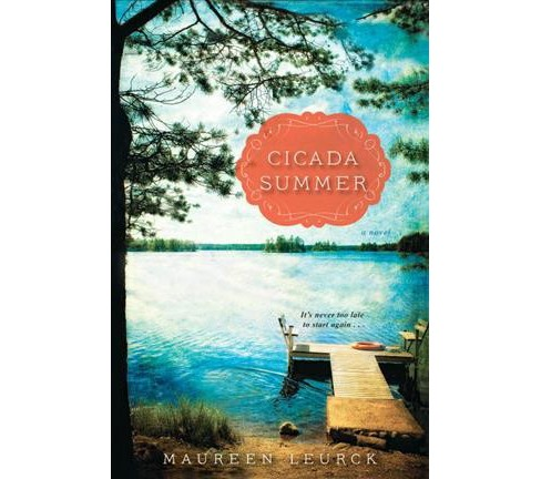 Cicada Summer -  by Maureen Leurck (Paperback) - image 1 of 1