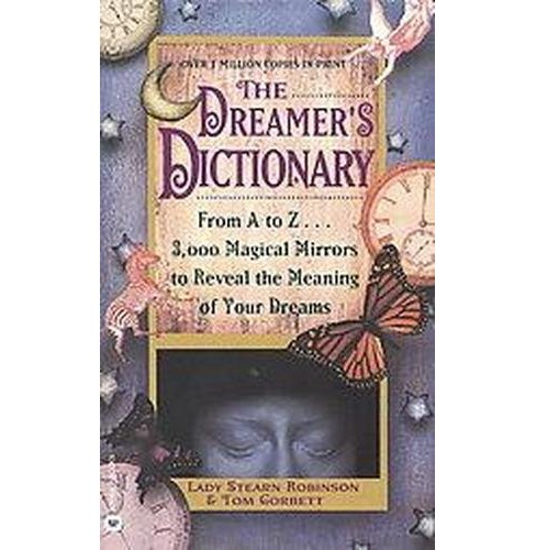Dreamer's Dictionary : From A to Z...3,000 Magical Mirrors to Reveal the Meaning of Your Dreams - image 1 of 1
