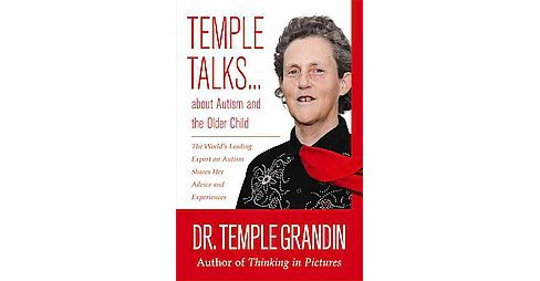 Temple Talks About Autism and the Older Child (Paperback) (Temple Grandin) - image 1 of 1