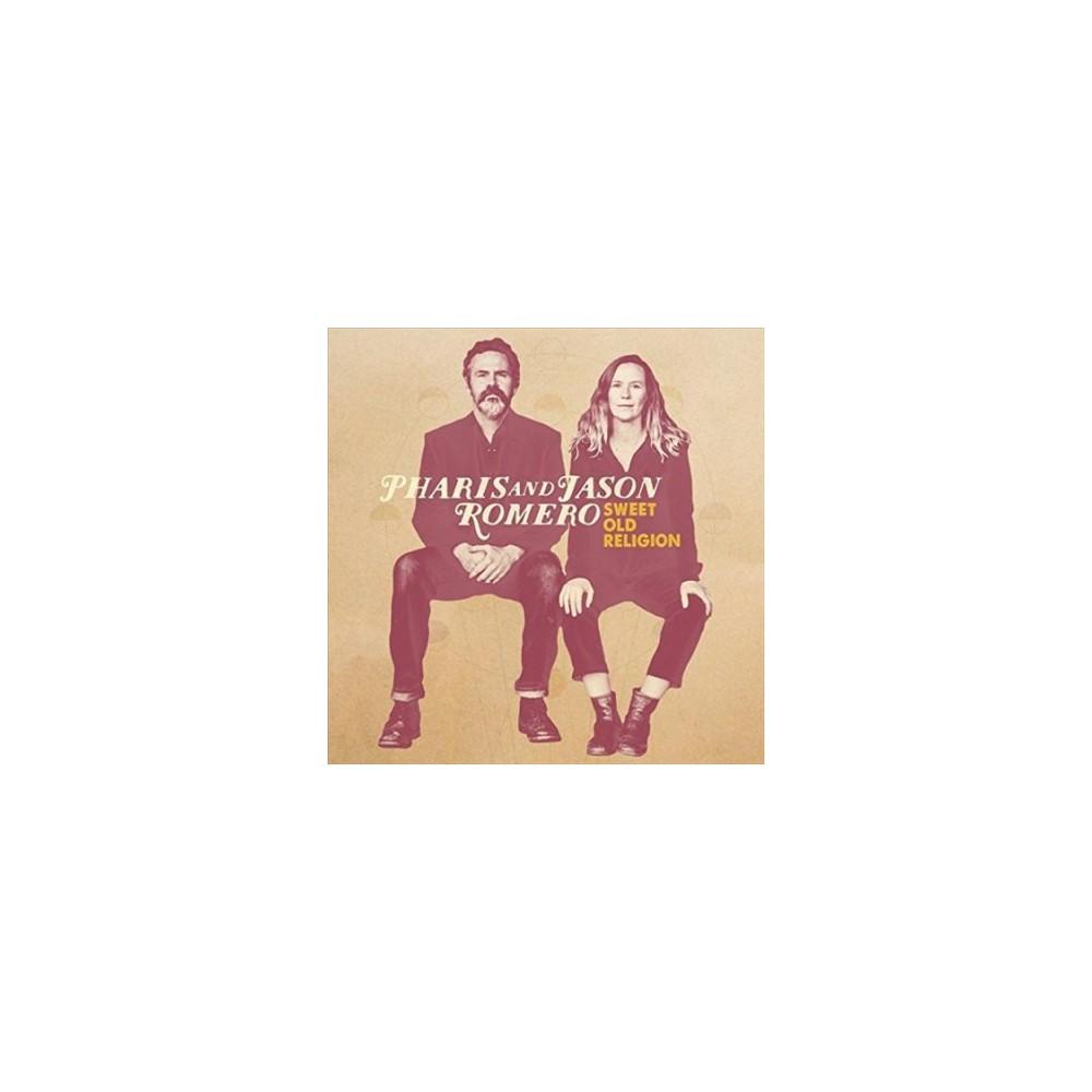 Pharis - Sweet Old Religion (Vinyl)