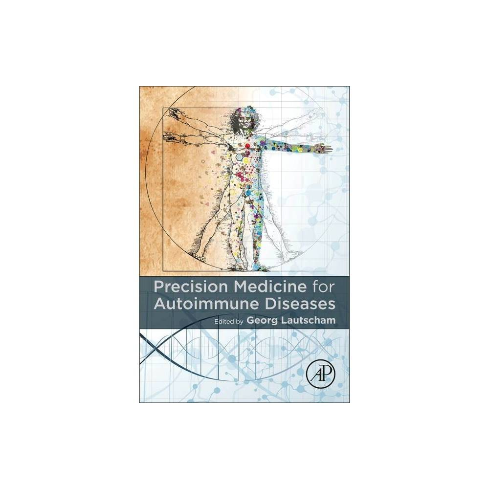 Precision Medicine For Autoimmune Diseases By Georg Lautscham Paperback