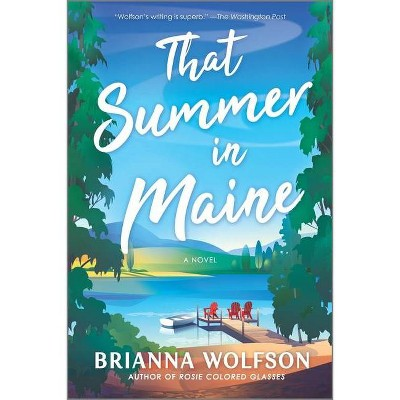 That Summer in Maine - by Brianna Wolfson (Paperback)