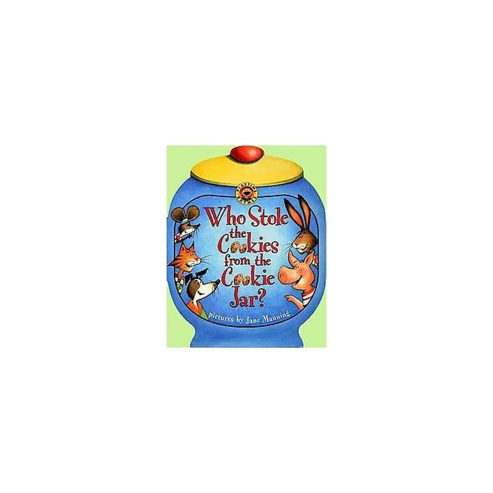 Who Stole the Cookies from the Cookie Jar (Paperback) (Jane K. Manning & Public Domain)