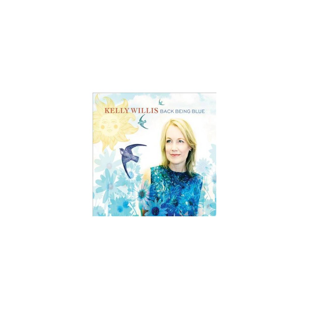 Kelly Willis - Back Being Blue (CD)