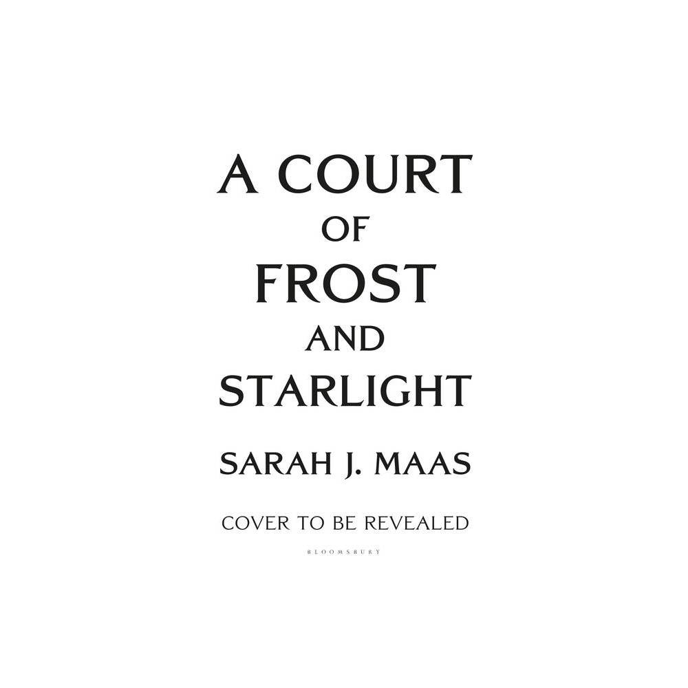 A Court of Frost and Starlight - (Court of Thorns and Roses) by Sarah J Maas (Paperback)  Simply dazzles.  - starred review, Booklist on A COURT OF THORNS AND ROSES  Passionate, violent, sexy and daring.... A true page-turner.  - USA Today on A COURT OF THORNS AND ROSES  Suspense, romance, intrigue and action. This is not a book to be missed!  - Huffington Post on A COURT OF THORNS AND ROSES  Vicious and intoxicating.... A dazzling world, complex characters and sizzling romance.  - Top Pick, RT Book Reviews on A COURT OF THORNS AND ROSES  A sexy, action-packed fairytale.  - Bustle on A COURT OF THORNS AND ROSES  Fiercely romantic, irresistibly sexy and hypnotically magical. A veritable feast for the senses.  - USA Today on A COURT OF MIST AND FURY  Hits the spot for fans of dark, lush, sexy fantasy.  - Kirkus Reviews on A COURT OF MIST AND FURY  An immersive, satisfying read.  - Publishers Weekly on A COURT OF MIST AND FURY  Darkly sexy and thrilling.  - Bustle on A COURT OF MIST AND FURY  Fast-paced and explosively action-packed.  - Booklist on A COURT OF WINGS AND RUIN  The plot manages to seduce you with its alluring characters, irresistible world and never-ending action, leaving you craving more.  - RT Book Reviews on A COURT OF WINGS AND RUIN Gender: unisex.