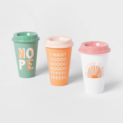 16oz 3pk Plastic Reusable Coffee Cup The Future is Bright, NOPE, I want coffee - Room Essentials™