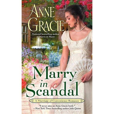 Marry in Scandal -  (Marriage of Convenience) by Anne Gracie (Paperback) - image 1 of 1