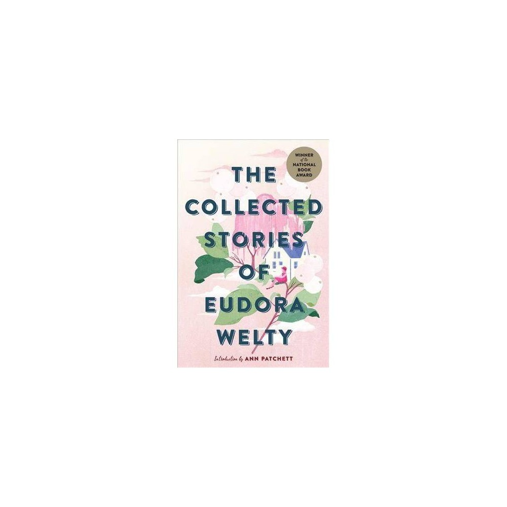 Collected Stories of Eudora Welty - Reprint (Paperback)