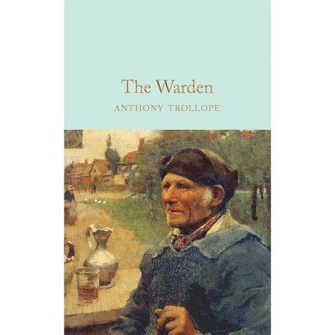 The Warden - by  Anthony Trollope (Hardcover) - image 1 of 1