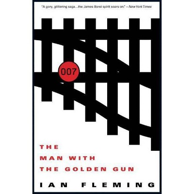 The Man with the Golden Gun - (James Bond) by  Ian Fleming (Paperback)