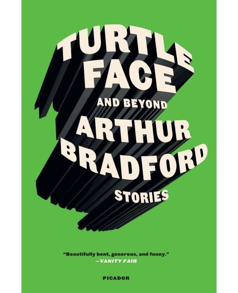 Turtleface and Beyond : Stories (Reprint) (Paperback) (Arthur Bradford) - image 1 of 1