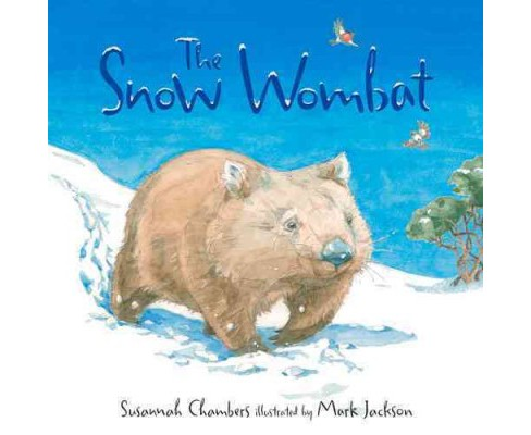 Snow Wombat (Hardcover) (Susannah Chambers) - image 1 of 1