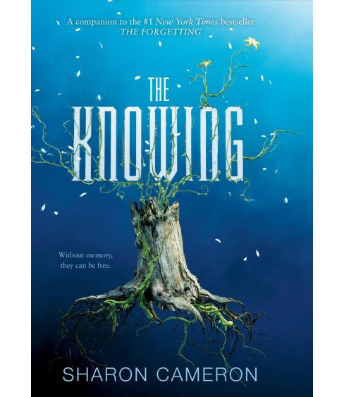 Knowing -  by Sharon Cameron (Hardcover) - image 1 of 1