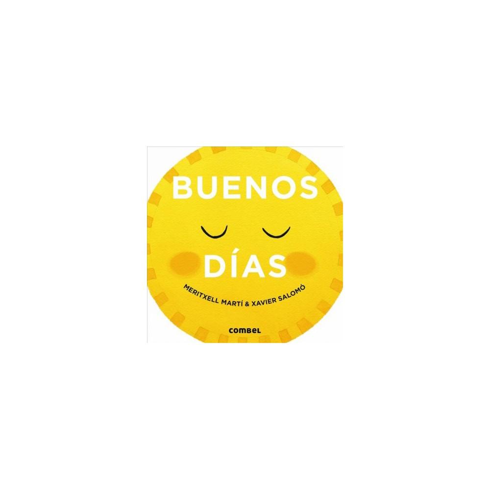 Buenos días / Good Morning - Brdbk (Día Y Noche) by Meritxell Martí (Hardcover)