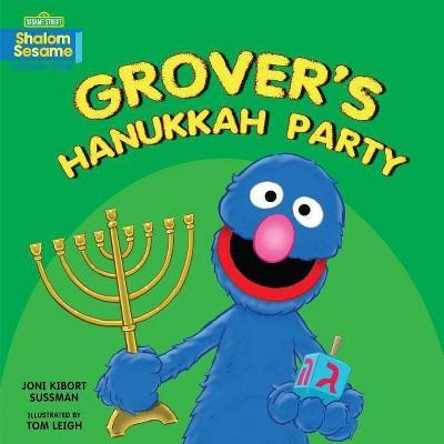 Grover's Hanukkah Party - by  Joni Kibort Sussman (Board Book)