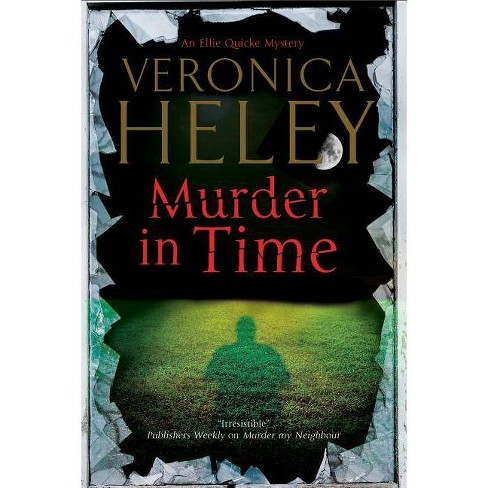 Murder in Time - (Ellie Quicke Mysteries) by  Veronica Heley (Hardcover) - image 1 of 1
