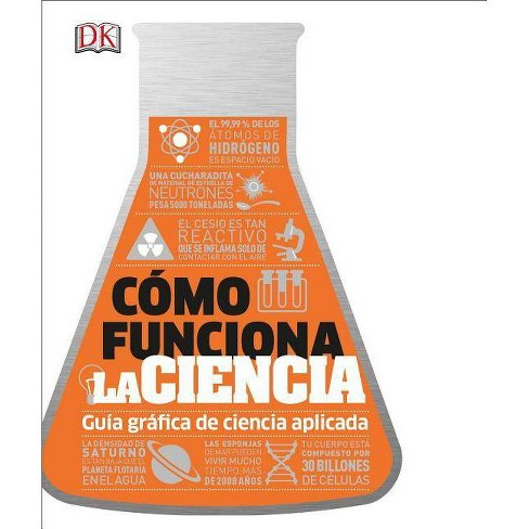 C�mo Funciona La Ciencia (How Science Works) - (How Things Work) (Hardcover) - image 1 of 1