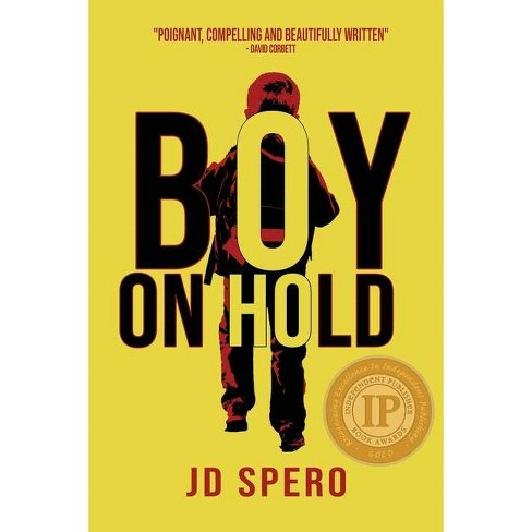 Boy on Hold - by  J D Spero (Paperback) - image 1 of 1