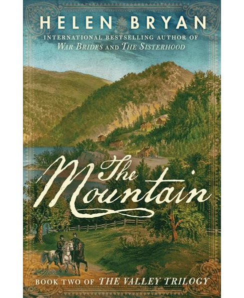 Mountain -  (Valley Trilogy) by Helen Bryan (Paperback) - image 1 of 1