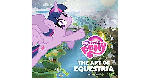 My Little Pony : The Art of Equestria (Hardcover) - image 1 of 1