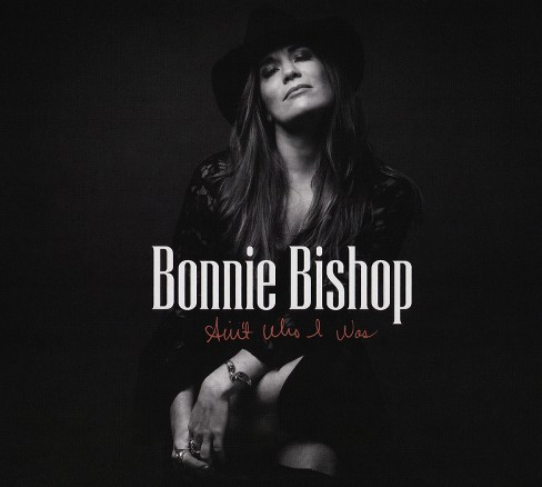 Bonnie bishop - Ain't who i was (CD) - image 1 of 1