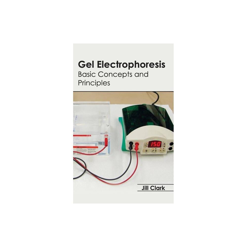Gel Electrophoresis - (Hardcover)