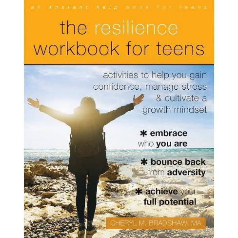 The Resilience Workbook for Teens - by  Cheryl M Bradshaw (Paperback) - image 1 of 1