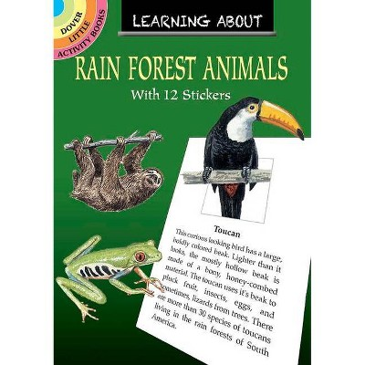 Learning about Rain Forest Animals - (Dover Little Activity Books) by  Sy Barlowe (Paperback)