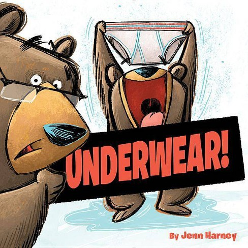 Underwear! -  by Jenn Harney (Hardcover) - image 1 of 1