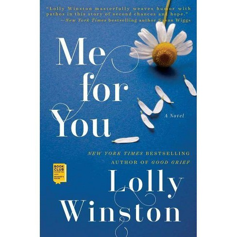 Me for You - by  Lolly Winston (Hardcover) - image 1 of 1