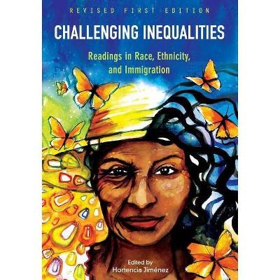 Challenging Inequalities - by  Hortencia Jimenez (Paperback)