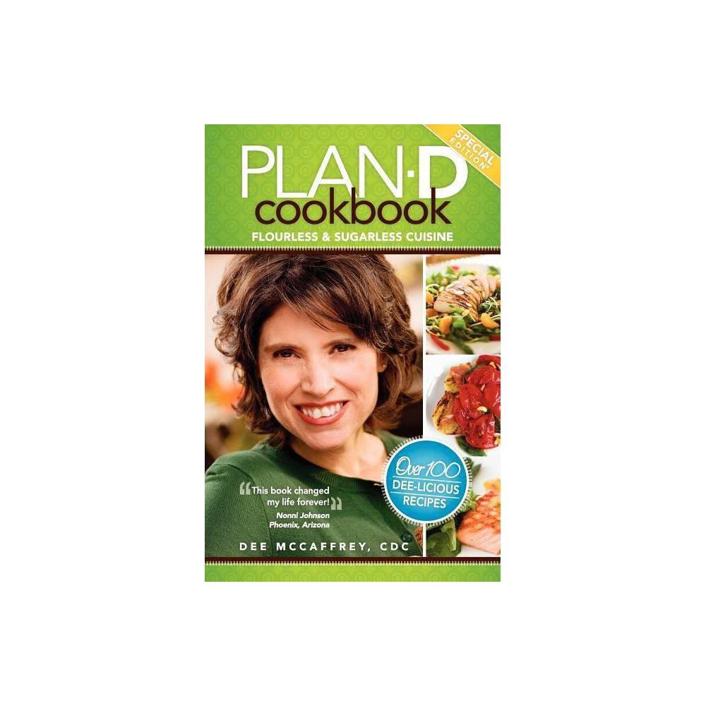 Plan D Cookbook Companion By Dee Mccaffrey Paperback